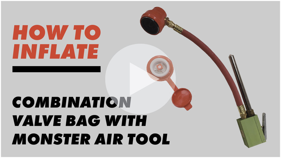 inflating the Combination Valve Bag ​with the Monster Air Tool